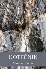 Kotečnik Rock Climbing Guidebook