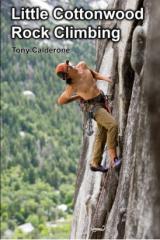 Little Cottonwood Rock Climbing Guidebook